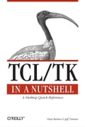 Tcl/Tk in a Nutshell - Jeff Tranter, Paul Raines
