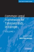 Common Legal Framework for Takeover Bids in Europe - Van Gerven, Dirk