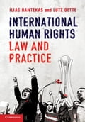 International Human Rights Law and Practice - Bantekas, Ilias