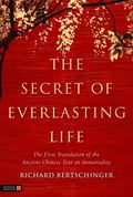 The Secret of Everlasting Life - Richard Bertschinger