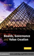 Boards Governance Value Creation - Huse,Morten