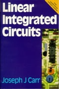 Linear Integrated Circuits - Carr, Joseph
