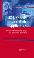 ESL Models and their Application - Brian Bailey, Grant Martin