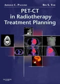 PET-CT in Radiotherapy Treatment Planning - Arnold C. Paulino