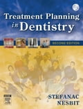 Treatment Planning in Dentistry - Samuel P. Nesbit, Stephen J. Stefanac