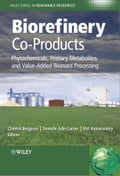 Biorefinery Co-Products - Chantal Bergeron, Danielle Julie Carrier, Shri Ramaswamy