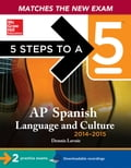 5 Steps to a 5 AP Spanish Language and Culture with MP3 Disk, 2014-2015 Edition - Dennis LaVoie