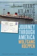 Journey Through America - Michael Kimmage, Wolfgang Koeppen