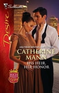 His Heir, Her Honor - Catherine Mann