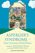 Asperger's Syndrome - That Explains Everything - Francesca Happé, Stephen Bradshaw