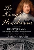 The King's Henchman - Anthony Adolph