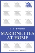 Marionettes at Home - C.S. Forester