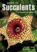 Guide to Succulents of Southern Africa - Gideon Smith