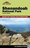 Top Trails: Shenandoah National Park - Johnny Molloy