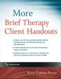 More Brief Therapy Client Handouts - Kate Cohen-Posey