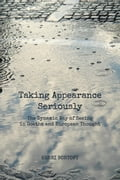 Taking Appearance Seriously - Henri Bortoft