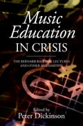 Music Education in Crisis - Peter Dickinson