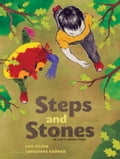 Steps and Stones - Christianne Kromer, Gail Silver