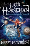 Afterworlds: The 13th Horseman - Barry Hutchison