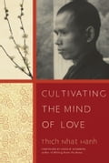 Cultivating the Mind of Love - Natalie Goldberg, Thich Nhat Hanh
