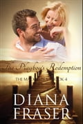 The Playboy's Redemption - Diana Fraser
