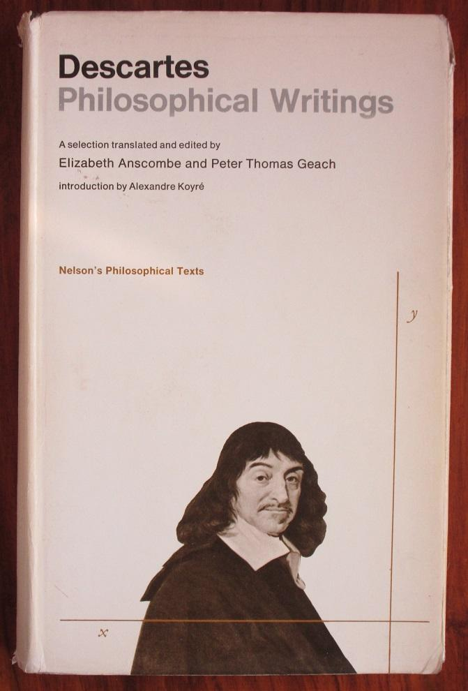 Descartes Philosophical Writings - Descartes, RenÃ