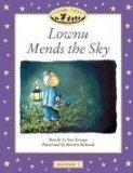 Lownu Mends the Sky. Classic Tales: Beginner level 1 - University Press, Oxford