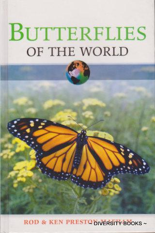 BUTTERFLIES OF THE WORLD - Preston-Mafham, Rod, and Preston-Mafham, Ken