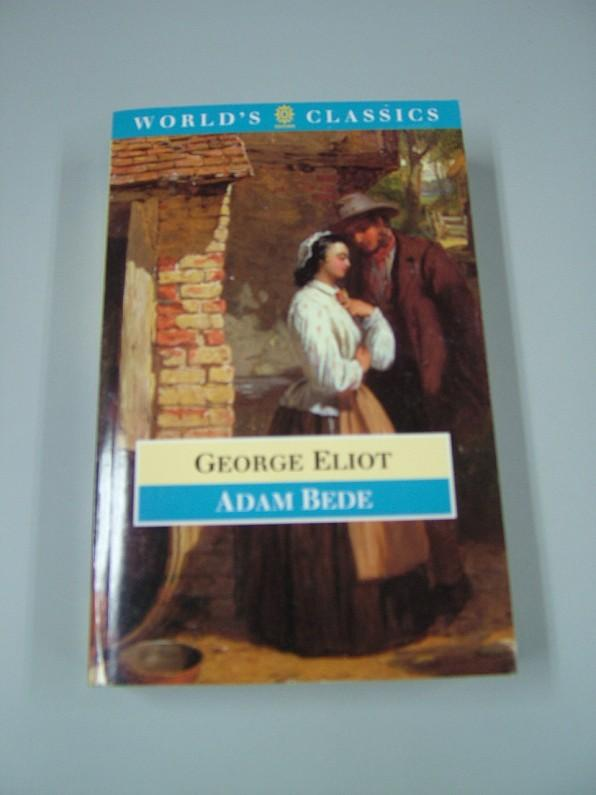 Adam Bede. (World's Classics). - Cunningham, Valentine, Valentine Cunningham and George Eliot