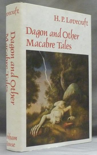 Dagon and Other Macabre Tales. - LOVECRAFT, H. P. [ Howard Phillips Lovecraft ] Compiled by August Derleth. Edited by S. T. Joshi. Introduction by T. E. D. Klein.