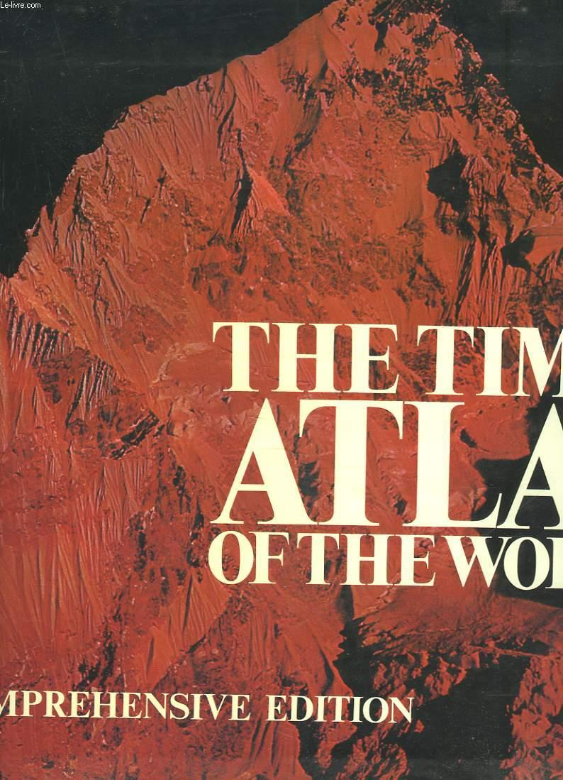 THE TIMES ATLAS OF THE WORLD. COMPREHENSIVE EDITION. - COLLECTIF
