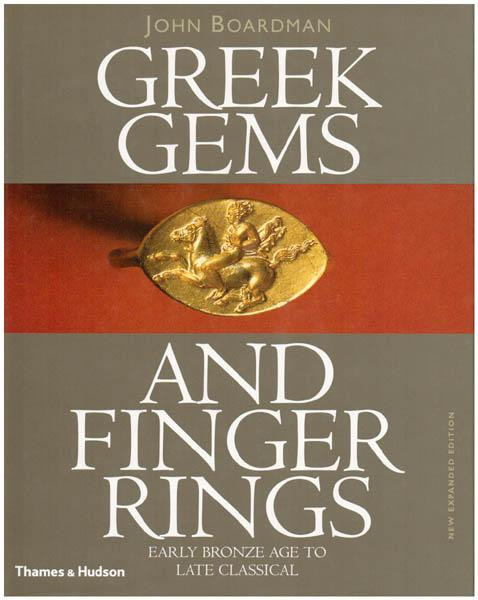 Greek Gems and Finger Rings. Early Bronze Age to late Classical. Photographs by Robert L. Wilkins. - Boardman, John