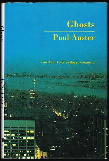 Ghosts: The New York Trilogy, Volume 2 - Auster, Paul
