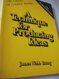 A Technique for Producing Ideas, - Young, James Webb