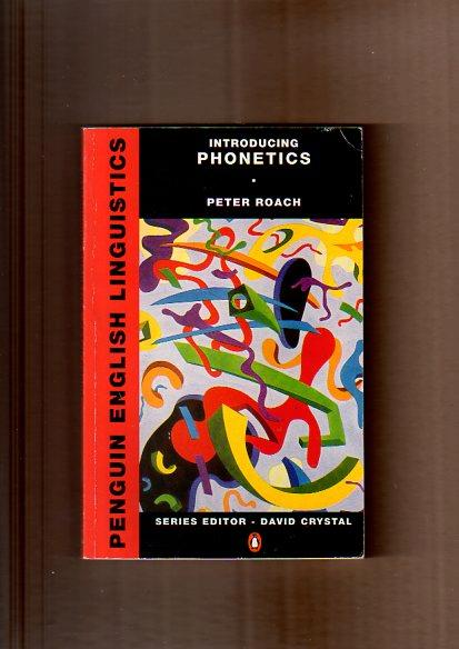 Introducing Phonetics (Penguin English Linguistics) - Roach, Peter