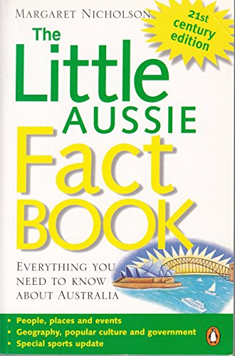 The Little Aussie Fact Book: Everything You Need to Know about Australia