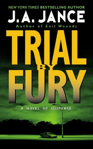 Trial By Fury - Taking the Fifth - Hour of the Hunter - Jance, J. A.