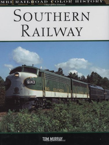 Southern Railway (MBI Railroad Color History) - Tom Murray