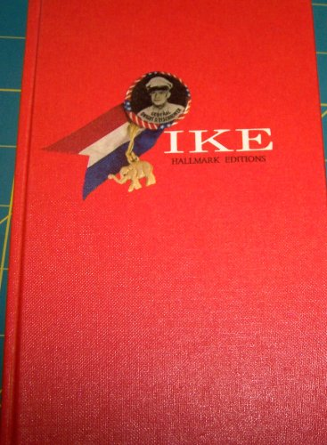 Ike: A Great American (Hallmark Editions) - Eisenhower, Dwight D.