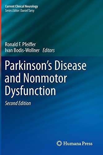 Parkinson's Disease and Nonmotor Dysfunction - Ronald F. Pfeiffer