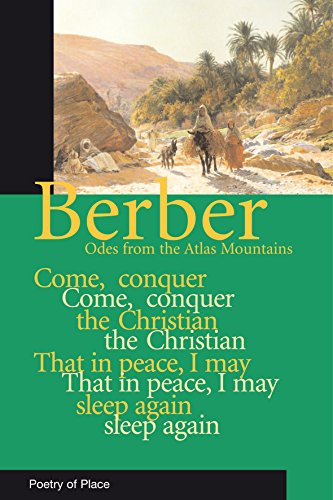 Berber Odes: Poetry from the Mountains of Morocco (Poetry of Place) - Michael Peyron